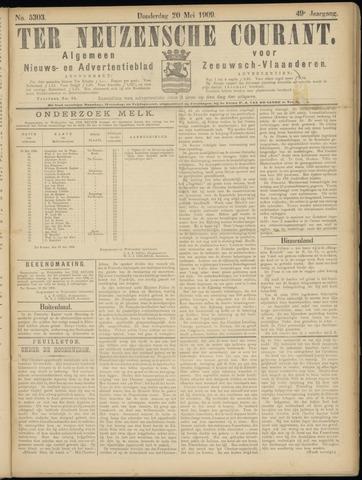 Ter Neuzensche Courant. Algemeen Nieuws- en Advertentieblad voor Zeeuwsch-Vlaanderen / Neuzensche Courant ... (idem) / (Algemeen) nieuws en advertentieblad voor Zeeuwsch-Vlaanderen 1909-05-20