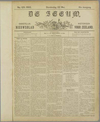 De Zeeuw. Christelijk-historisch nieuwsblad voor Zeeland 1902-05-22