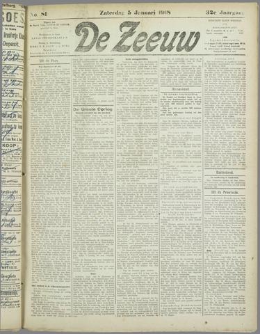 De Zeeuw. Christelijk-historisch nieuwsblad voor Zeeland 1918-01-05