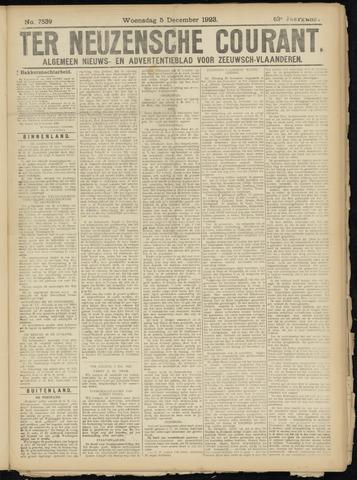Ter Neuzensche Courant. Algemeen Nieuws- en Advertentieblad voor Zeeuwsch-Vlaanderen / Neuzensche Courant ... (idem) / (Algemeen) nieuws en advertentieblad voor Zeeuwsch-Vlaanderen 1923-12-05