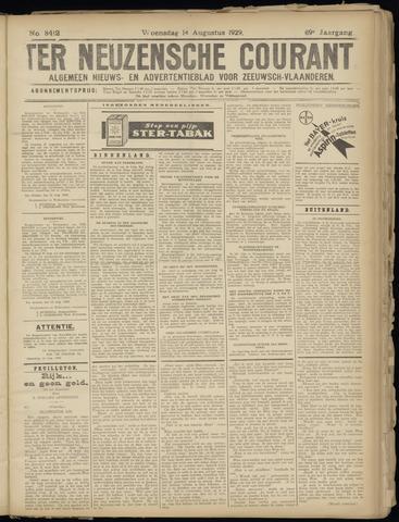 Ter Neuzensche Courant. Algemeen Nieuws- en Advertentieblad voor Zeeuwsch-Vlaanderen / Neuzensche Courant ... (idem) / (Algemeen) nieuws en advertentieblad voor Zeeuwsch-Vlaanderen 1929-08-14