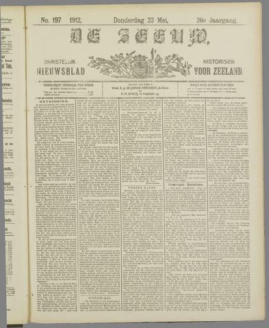 De Zeeuw. Christelijk-historisch nieuwsblad voor Zeeland 1912-05-23