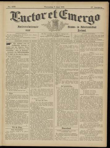 Luctor et Emergo. Antirevolutionair nieuws- en advertentieblad voor Zeeland / Zeeuwsch-Vlaanderen. Orgaan ter verspreiding van de christelijke beginselen in Zeeuwsch-Vlaanderen 1915-06-09