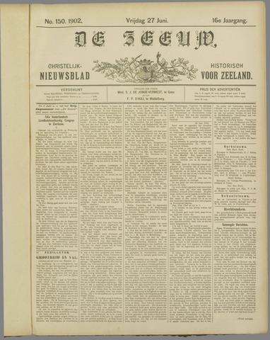 De Zeeuw. Christelijk-historisch nieuwsblad voor Zeeland 1902-06-27