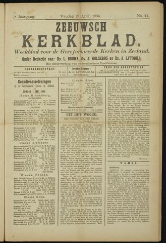 Zeeuwsche kerkbode, weekblad gewijd aan de belangen der gereformeerde kerken/ Zeeuwsch kerkblad 1904-04-29