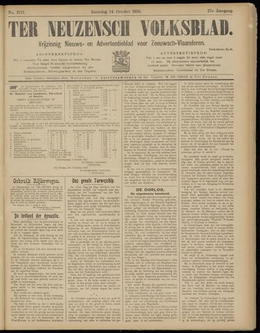 Ter Neuzensch Volksblad. Vrijzinnig nieuws- en advertentieblad voor Zeeuwsch- Vlaanderen / Zeeuwsch Nieuwsblad. Nieuws- en advertentieblad voor Zeeland 1916-10-14