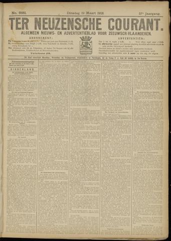 Ter Neuzensche Courant. Algemeen Nieuws- en Advertentieblad voor Zeeuwsch-Vlaanderen / Neuzensche Courant ... (idem) / (Algemeen) nieuws en advertentieblad voor Zeeuwsch-Vlaanderen 1918-03-19