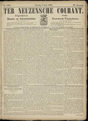 Ter Neuzensche Courant. Algemeen Nieuws- en Advertentieblad voor Zeeuwsch-Vlaanderen / Neuzensche Courant ... (idem) / (Algemeen) nieuws en advertentieblad voor Zeeuwsch-Vlaanderen 1888-06-02