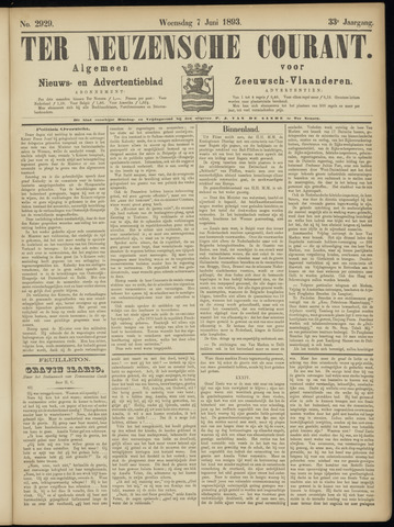 Ter Neuzensche Courant. Algemeen Nieuws- en Advertentieblad voor Zeeuwsch-Vlaanderen / Neuzensche Courant ... (idem) / (Algemeen) nieuws en advertentieblad voor Zeeuwsch-Vlaanderen 1893-06-07