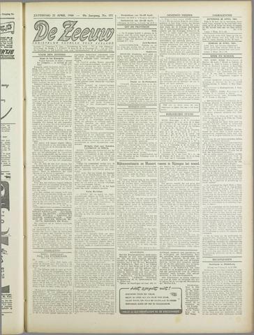 De Zeeuw. Christelijk-historisch nieuwsblad voor Zeeland 1944-04-22