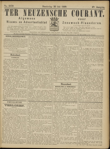 Ter Neuzensche Courant. Algemeen Nieuws- en Advertentieblad voor Zeeuwsch-Vlaanderen / Neuzensche Courant ... (idem) / (Algemeen) nieuws en advertentieblad voor Zeeuwsch-Vlaanderen 1908-07-30