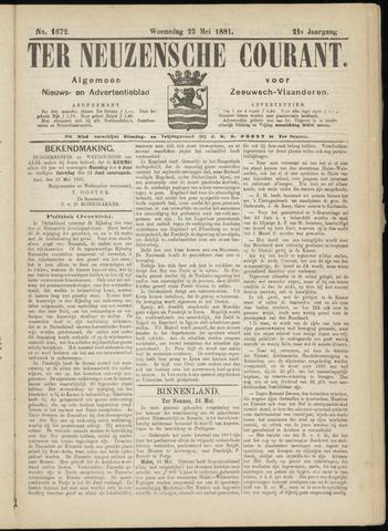 Ter Neuzensche Courant. Algemeen Nieuws- en Advertentieblad voor Zeeuwsch-Vlaanderen / Neuzensche Courant ... (idem) / (Algemeen) nieuws en advertentieblad voor Zeeuwsch-Vlaanderen 1881-05-25