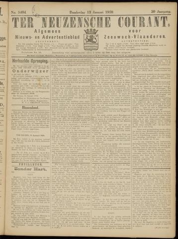 Ter Neuzensche Courant. Algemeen Nieuws- en Advertentieblad voor Zeeuwsch-Vlaanderen / Neuzensche Courant ... (idem) / (Algemeen) nieuws en advertentieblad voor Zeeuwsch-Vlaanderen 1910-01-13