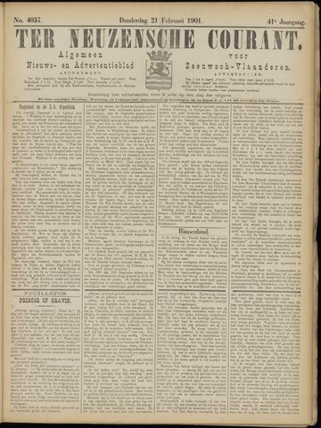 Ter Neuzensche Courant. Algemeen Nieuws- en Advertentieblad voor Zeeuwsch-Vlaanderen / Neuzensche Courant ... (idem) / (Algemeen) nieuws en advertentieblad voor Zeeuwsch-Vlaanderen 1901-02-21