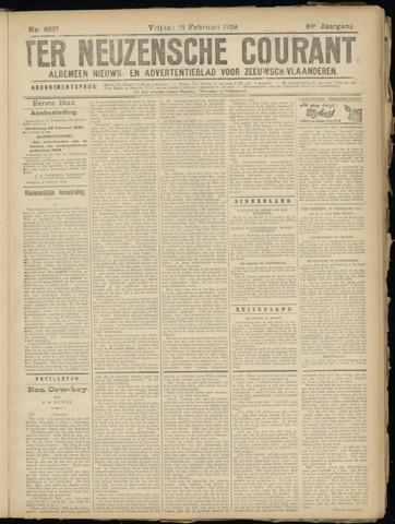 Ter Neuzensche Courant. Algemeen Nieuws- en Advertentieblad voor Zeeuwsch-Vlaanderen / Neuzensche Courant ... (idem) / (Algemeen) nieuws en advertentieblad voor Zeeuwsch-Vlaanderen 1929-02-15