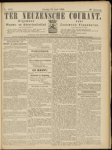 Ter Neuzensche Courant. Algemeen Nieuws- en Advertentieblad voor Zeeuwsch-Vlaanderen / Neuzensche Courant ... (idem) / (Algemeen) nieuws en advertentieblad voor Zeeuwsch-Vlaanderen 1906-04-24