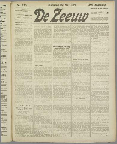 De Zeeuw. Christelijk-historisch nieuwsblad voor Zeeland 1916-05-22