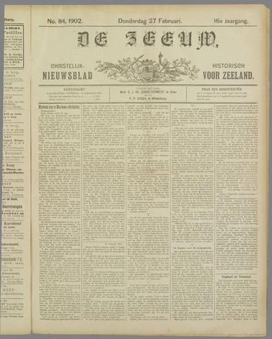 De Zeeuw. Christelijk-historisch nieuwsblad voor Zeeland 1902-02-27