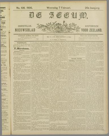 De Zeeuw. Christelijk-historisch nieuwsblad voor Zeeland 1906-02-07