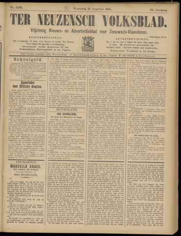 Ter Neuzensch Volksblad. Vrijzinnig nieuws- en advertentieblad voor Zeeuwsch- Vlaanderen / Zeeuwsch Nieuwsblad. Nieuws- en advertentieblad voor Zeeland 1914-08-12