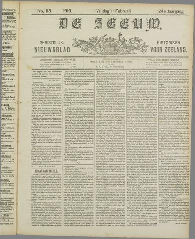 De Zeeuw. Christelijk-historisch nieuwsblad voor Zeeland 1910-02-11