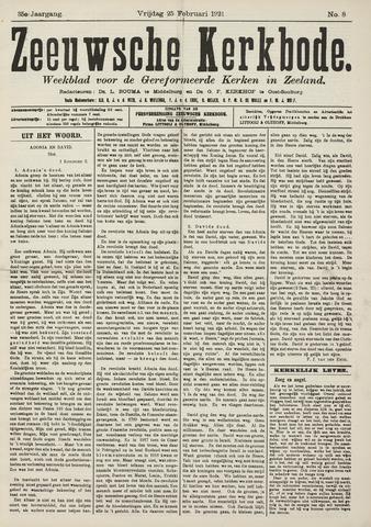 Zeeuwsche kerkbode, weekblad gewijd aan de belangen der gereformeerde kerken/ Zeeuwsch kerkblad 1921-02-25