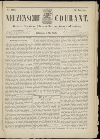 Ter Neuzensche Courant. Algemeen Nieuws- en Advertentieblad voor Zeeuwsch-Vlaanderen / Neuzensche Courant ... (idem) / (Algemeen) nieuws en advertentieblad voor Zeeuwsch-Vlaanderen 1876-05-06
