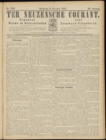 Ter Neuzensche Courant. Algemeen Nieuws- en Advertentieblad voor Zeeuwsch-Vlaanderen / Neuzensche Courant ... (idem) / (Algemeen) nieuws en advertentieblad voor Zeeuwsch-Vlaanderen 1910-11-03