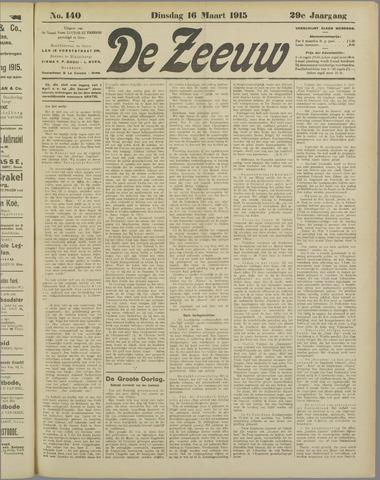 De Zeeuw. Christelijk-historisch nieuwsblad voor Zeeland 1915-03-16