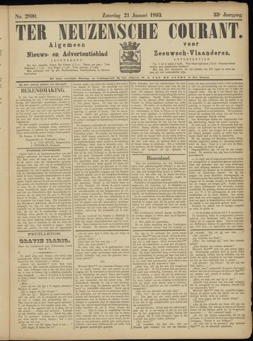 Ter Neuzensche Courant. Algemeen Nieuws- en Advertentieblad voor Zeeuwsch-Vlaanderen / Neuzensche Courant ... (idem) / (Algemeen) nieuws en advertentieblad voor Zeeuwsch-Vlaanderen 1893-01-21