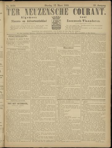 Ter Neuzensche Courant. Algemeen Nieuws- en Advertentieblad voor Zeeuwsch-Vlaanderen / Neuzensche Courant ... (idem) / (Algemeen) nieuws en advertentieblad voor Zeeuwsch-Vlaanderen 1895-03-12