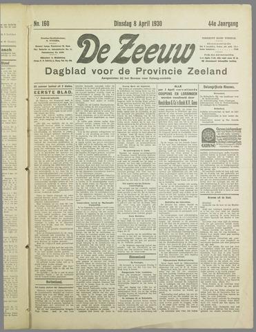 De Zeeuw. Christelijk-historisch nieuwsblad voor Zeeland 1930-04-08