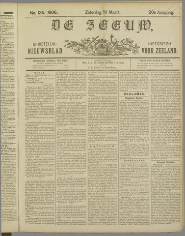 De Zeeuw. Christelijk-historisch nieuwsblad voor Zeeland 1906-03-10