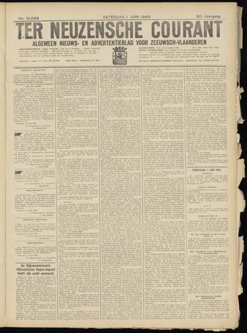 Ter Neuzensche Courant. Algemeen Nieuws- en Advertentieblad voor Zeeuwsch-Vlaanderen / Neuzensche Courant ... (idem) / (Algemeen) nieuws en advertentieblad voor Zeeuwsch-Vlaanderen 1940-06-01