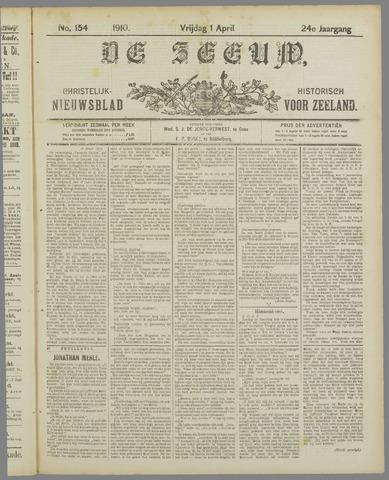 De Zeeuw. Christelijk-historisch nieuwsblad voor Zeeland 1910-04-01