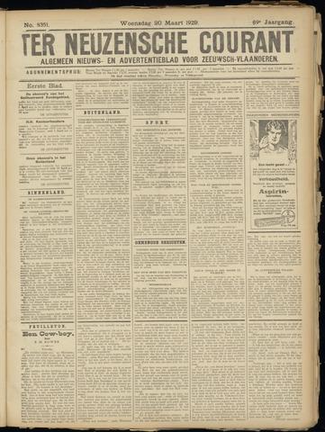Ter Neuzensche Courant. Algemeen Nieuws- en Advertentieblad voor Zeeuwsch-Vlaanderen / Neuzensche Courant ... (idem) / (Algemeen) nieuws en advertentieblad voor Zeeuwsch-Vlaanderen 1929-03-20