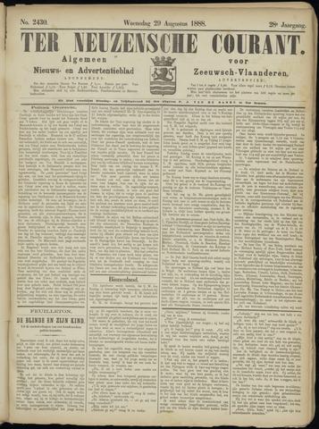 Ter Neuzensche Courant. Algemeen Nieuws- en Advertentieblad voor Zeeuwsch-Vlaanderen / Neuzensche Courant ... (idem) / (Algemeen) nieuws en advertentieblad voor Zeeuwsch-Vlaanderen 1888-08-29