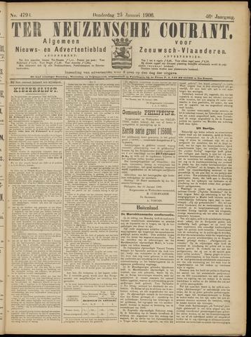 Ter Neuzensche Courant. Algemeen Nieuws- en Advertentieblad voor Zeeuwsch-Vlaanderen / Neuzensche Courant ... (idem) / (Algemeen) nieuws en advertentieblad voor Zeeuwsch-Vlaanderen 1906-01-25