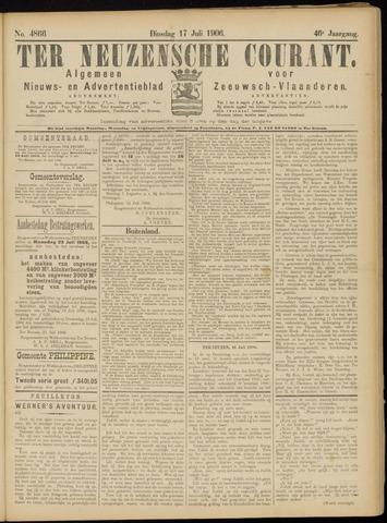Ter Neuzensche Courant. Algemeen Nieuws- en Advertentieblad voor Zeeuwsch-Vlaanderen / Neuzensche Courant ... (idem) / (Algemeen) nieuws en advertentieblad voor Zeeuwsch-Vlaanderen 1906-07-17