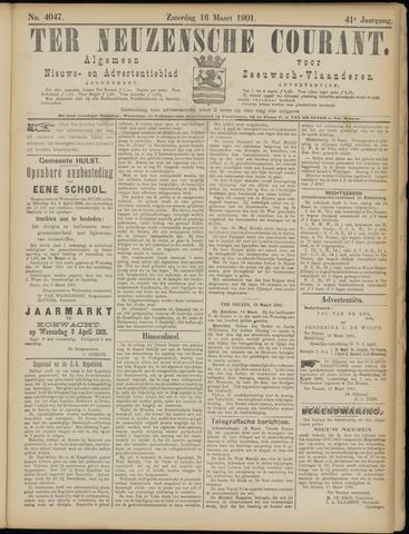 Ter Neuzensche Courant. Algemeen Nieuws- en Advertentieblad voor Zeeuwsch-Vlaanderen / Neuzensche Courant ... (idem) / (Algemeen) nieuws en advertentieblad voor Zeeuwsch-Vlaanderen 1901-03-16