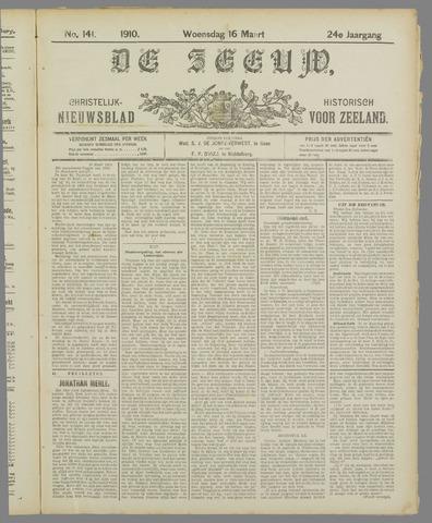 De Zeeuw. Christelijk-historisch nieuwsblad voor Zeeland 1910-03-16