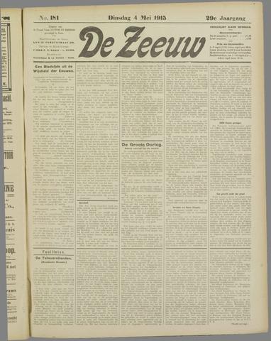 De Zeeuw. Christelijk-historisch nieuwsblad voor Zeeland 1915-05-04