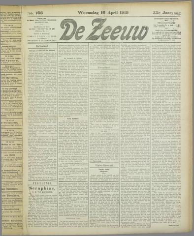 De Zeeuw. Christelijk-historisch nieuwsblad voor Zeeland 1919-04-16