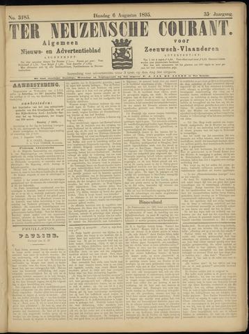 Ter Neuzensche Courant. Algemeen Nieuws- en Advertentieblad voor Zeeuwsch-Vlaanderen / Neuzensche Courant ... (idem) / (Algemeen) nieuws en advertentieblad voor Zeeuwsch-Vlaanderen 1895-08-06