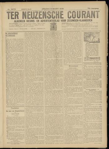 Ter Neuzensche Courant. Algemeen Nieuws- en Advertentieblad voor Zeeuwsch-Vlaanderen / Neuzensche Courant ... (idem) / (Algemeen) nieuws en advertentieblad voor Zeeuwsch-Vlaanderen 1935-03-08