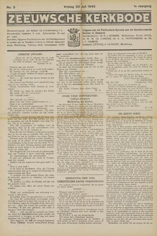 Zeeuwsche kerkbode, weekblad gewijd aan de belangen der gereformeerde kerken/ Zeeuwsch kerkblad 1945-07-20