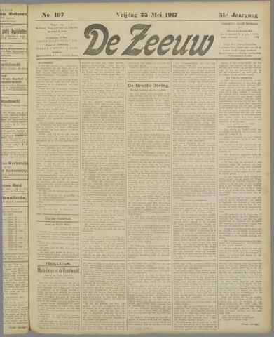 De Zeeuw. Christelijk-historisch nieuwsblad voor Zeeland 1917-05-25
