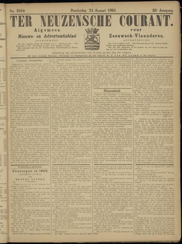 Ter Neuzensche Courant. Algemeen Nieuws- en Advertentieblad voor Zeeuwsch-Vlaanderen / Neuzensche Courant ... (idem) / (Algemeen) nieuws en advertentieblad voor Zeeuwsch-Vlaanderen 1895-01-24