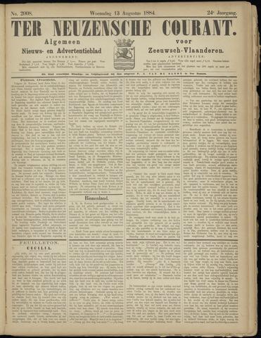 Ter Neuzensche Courant. Algemeen Nieuws- en Advertentieblad voor Zeeuwsch-Vlaanderen / Neuzensche Courant ... (idem) / (Algemeen) nieuws en advertentieblad voor Zeeuwsch-Vlaanderen 1884-08-13