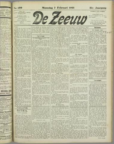 De Zeeuw. Christelijk-historisch nieuwsblad voor Zeeland 1921-02-07